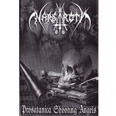 Nargaroth - Prosatanica Shooting Angels MC/Tape
