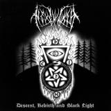 Hexenwald - Descent, Rebirth and Black Ligth CD
