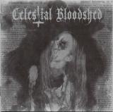 Celestial Bloodshed - Cursed, Scarred and Forever Possessed DIGI-CD