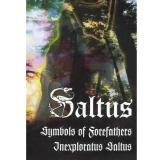 Saltus - Symbols Of Forefathers/Inexploratus Saltus MC/Tape
