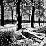 Autarcie / Baise Ma Hache - Ultra-Rural Split CD